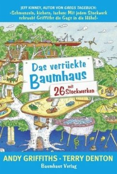 Das verrückte Baumhaus - mit 26 Stockwerken / Das verrückte Baumhaus Bd.2 - Griffiths, Andy