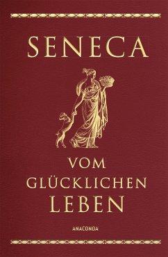 Vom glücklichen Leben (Cabra-Leder-Ausgabe) - Seneca