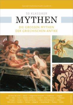 50 Klassiker Mythen - Dommermuth-Gudrich, Gerold; Braun, Ulrike