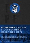 Blumentopf, 1992-2016