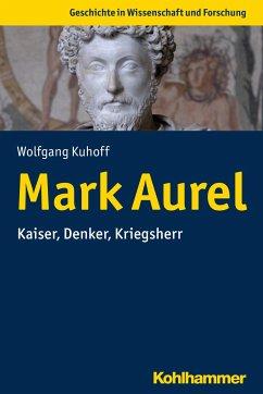 Mark Aurel - Kuhoff, Wolfgang