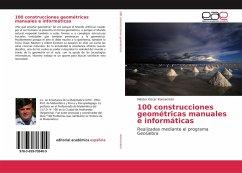 100 construcciones geométricas manuales e informáticas