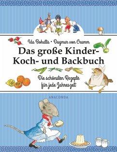 Das große Kinder-Koch- und Backbuch - Bohatta-Morpurgo, Ida;Cramm, Dagmar von