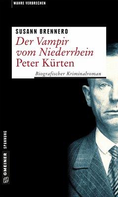 Der Vampir vom Niederrhein - Peter Kürten - Brennero, Susann