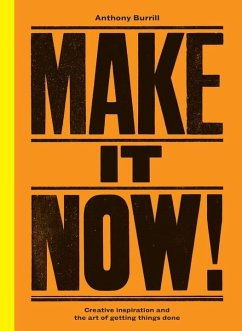 Make It Now! - Burrill, Anthony