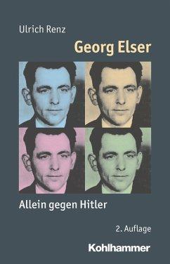 Georg Elser - Renz, Ulrich
