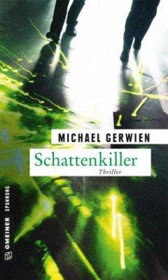 Schattenkiller - Gerwien, Michael