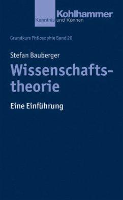 Wissenschaftstheorie - Bauberger, Stefan