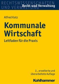 Kommunale Wirtschaft - Katz, Alfred