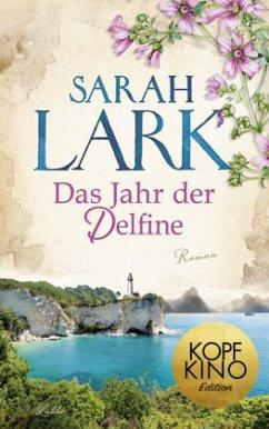 Das Jahr der Delfine - Lark, Sarah
