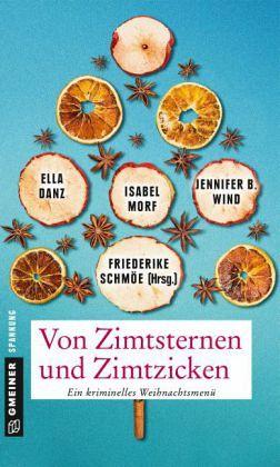 Von Zimtsternen und Zimtzicken - Schmöe, Friederike; Wind, Jennifer B.; Morf, Isabel; Danz, Ella