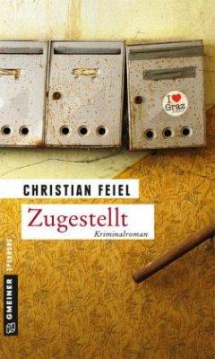 Zugestellt - Feiel, Christian
