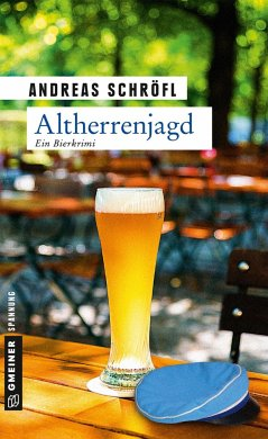 Altherrenjagd / Der Sanktus muss ermitteln Bd.2 - Schröfl, Andreas