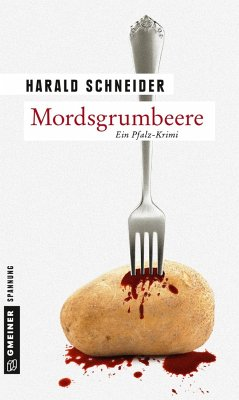 Mordsgrumbeere - Schneider, Harald
