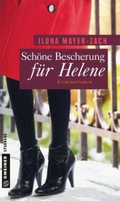 Schöne Bescherung für Helene - Mayer-Zach, Ilona