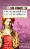 Die Salbenmacherin und der Bettelknabe / Die Salbenmacherin Bd.2