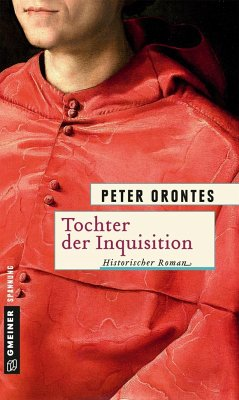 Tochter der Inquisition - Orontes, Peter