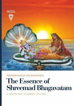 The Essence of Shreemad Bhagavatam - Vishwananda, Sri Swami