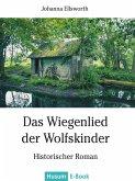Das Wiegenlied der Wolfskinder (eBook, ePUB)