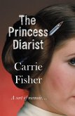The Princess Diarist (eBook, ePUB)