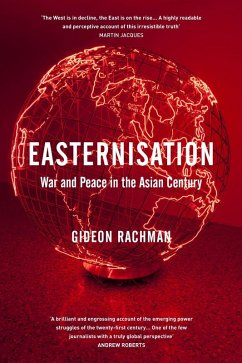 Easternisation (eBook, ePUB) - Rachman, Gideon
