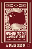 Marxism and the Making of China (eBook, PDF)