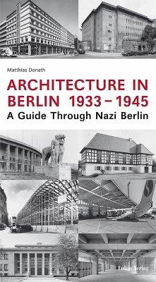 Architecture in Berlin 1933-1945 (eBook, PDF) - Donath, Matthias