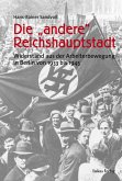 """Die """"andere"""" Reichshauptstadt (eBook, PDF)"""