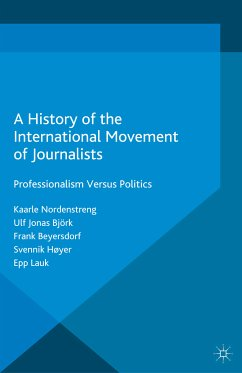 A History of the International Movement of Journalists (eBook, PDF)