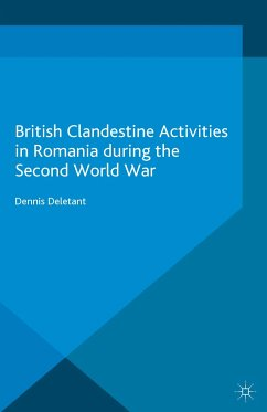 British Clandestine Activities in Romania during the Second World War (eBook, PDF) - Deletant, Dennis