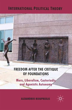Freedom After the Critique of Foundations (eBook, PDF)