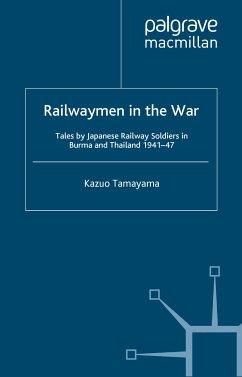 Railwaymen in the War (eBook, PDF)
