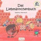 Das Liebmännchenbuch (eBook, ePUB)