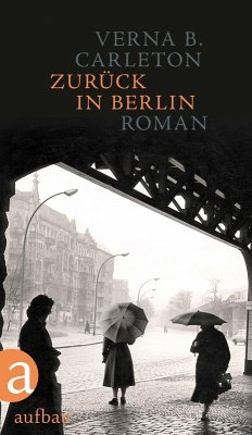Zurück in Berlin (eBook, ePUB) - Carleton, Verna B.
