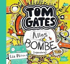 Alles Bombe (irgendwie) / Tom Gates Bd.3 (Audio-CD) - Pichon, Liz