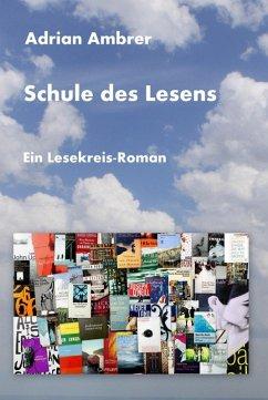 Schule des Lesens (eBook, ePUB) - Ambrer, Adrian