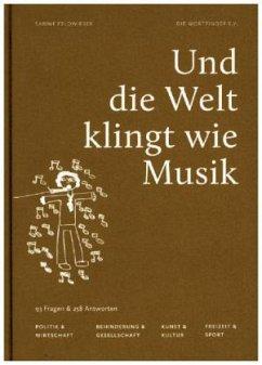 Und die Welt klingt wie Musik