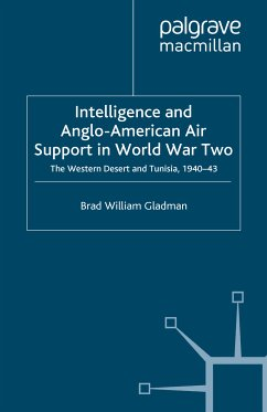 Intelligence and Anglo-American Air Support in World War Two (eBook, PDF)