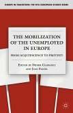 The Mobilization of the Unemployed in Europe (eBook, PDF)