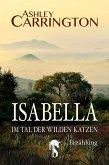 Isabella – Im Tal der wilden Katzen (eBook, ePUB)