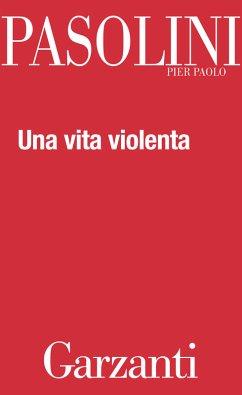 Una vita violenta (eBook, ePUB)