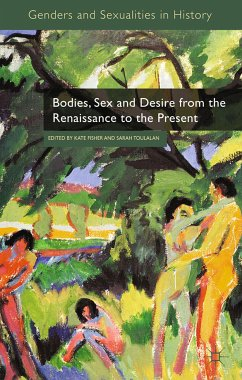Bodies, Sex and Desire from the Renaissance to the Present (eBook, PDF)