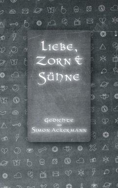 Liebe, Zorn & Sühne (eBook, ePUB)