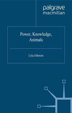 Power, Knowledge, Animals (eBook, PDF)