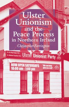 Ulster Unionism and the Peace Process in Northern Ireland (eBook, PDF)