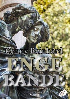 Enge Bande (eBook, ePUB) - Conny, Reinhard