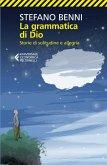 La grammatica di Dio (eBook, ePUB)