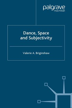 Dance, Space and Subjectivity (eBook, PDF)