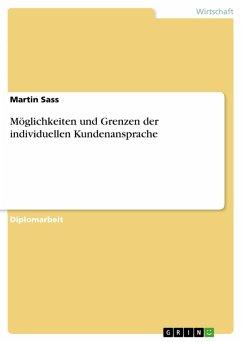 Möglichkeiten und Grenzen der individuellen Kundenansprache (eBook, PDF)