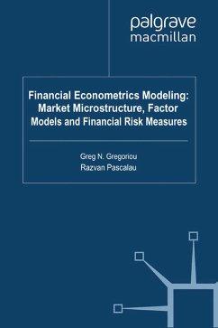Financial Econometrics Modeling: Market Microstructure, Factor Models and Financial Risk Measures (eBook, PDF)